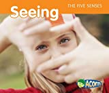 Seeing (The Five Senses)