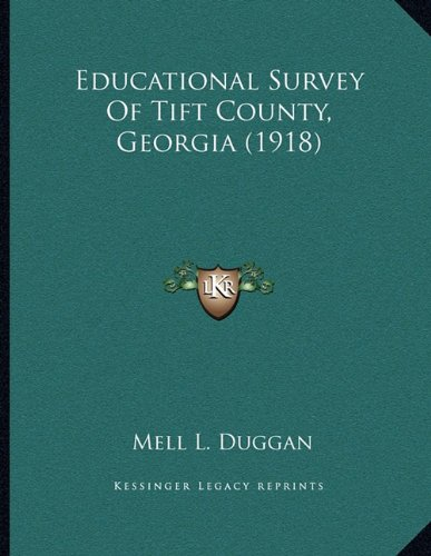 Educational Survey of Tift County, Georgia (1918)