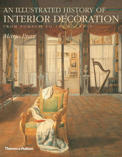 Download Free An Illustrated History Of Interior Decoration From Pompeii To Art Nouveau Online Book Pdf Rhzbook