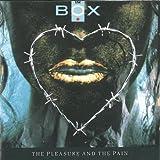 Pleasure & Pain by Box (1991-01-21)
