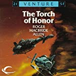 The Torch of Honor: Allies and Aliens, Book 1 | Roger MacBride Allen
