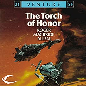 The Torch of Honor: Allies and Aliens, Book 1 | [Roger MacBride Allen]