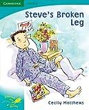 img - for Pobblebonk Reading Module 5: Pobblebonk Reading 5.2 Steve's Broken Leg by Cecily Matthews (2008-07-21) book / textbook / text book