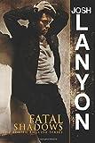 Josh Lanyon Fatal Shadows: The Adrien English Mystery Series: 1
