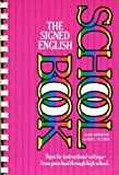 img - for The Signed English Schoolbook (The Signed English Series) book / textbook / text book