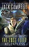 Relentless (Lost Fleet) Jack Campbell