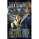 The Lost Fleet: Relentlessby Jack Campbell