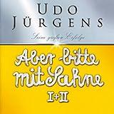 Songtexte von Udo Jürgens - Aber bitte mit Sahne I + II