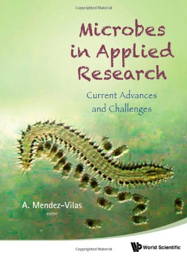 Microbes In Applied Research: Current Advances And Challenges