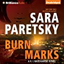 Burn Marks: V. I. Warshawski, Book 6 (       UNABRIDGED) by Sara Paretsky Narrated by Susan Ericksen