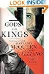 Gods and Kings: The Rise and Fall of...