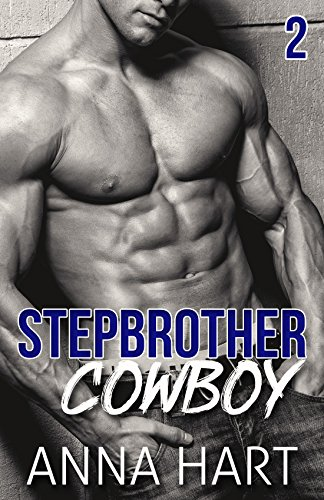 Stepbrother Cowboy 2: Alpha Billionaire Romance