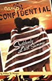 Melissa J Morgan Suddenly Last Summer (Camp Confidential (Quality))