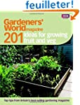 Gardeners' World: 201 Ideas for Growi...