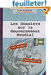 Les Dossiers sur le Gouvernement Mond...