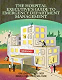 img - for The Hospital Executive s Guide to Emergency Department Management book / textbook / text book