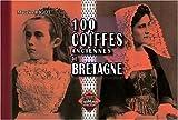 echange, troc Maurice Bigot - 100 Coiffes anciennes de Bretagne