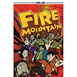 img - for Fire Mountain (Timeline Graphic Novels) book / textbook / text book