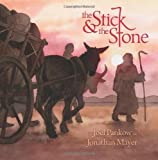 The Stick and the Stone