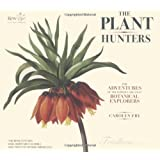 The Plant Huntersby (Science writer)...