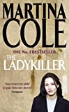 The Ladykiller (074724085X) by Cole, Martina