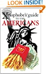 The Xenophobe's Guide to the American...