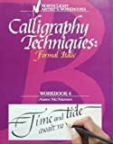 img - for Calligraphy Techniques: Formal Italic (Workbook 4) book / textbook / text book
