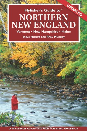 Flyfisher's Guide to Northern New England (Flyfisher's Guide series)