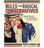 img - for [ Rules for Radical Conservatives: Beating the Left at Its Own Game to Take Back America - IPS ] By Kahane, David ( Author ) [ 2010 ) [ Compact Disc ] book / textbook / text book