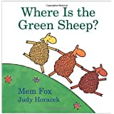 Where Is the Green Sheep?, by Mem Fox, illlustrated by Judy Horacek