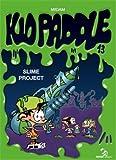 "Afficher ""Kid Paddle n° 13<br /> Slime project"""