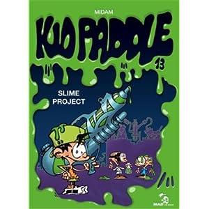 MIdam - Kid Paddle T13 - Slime Project