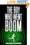 The Boy Who Went Boom (The Champions Book 1)