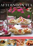 The Perfect Afternoon Tea Book: Over...