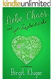 Liebe, Chaos und zwei Zaubertränke