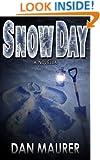 Snow Day: a Novella