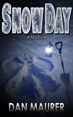 <strong>KND Brand New Thriller of The Week - Dan Maurer's <em>Snow Day: a Novella</em> ... A Childhood Tale That Will Chill You to The Bone *Plus a Chance to Win a Free Kindle Fire</strong>
