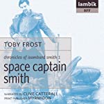 Space Captain Smith | Toby Frost