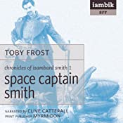 Space Captain Smith | [Toby Frost]