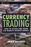 Currency Trading: How to Access and Trade the World's Biggest Market thumbnail