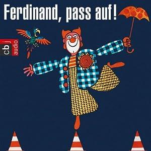 Ferdinand, pass auf! (Clown Ferdinand) Hörbuch