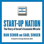 Start-Up Nation: The Story of Israel's Economic Miracle | Dan Senor,Saul Singer