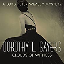 Clouds of Witness: Lord Peter Wimsey Book Two (       UNABRIDGED) by Dorothy L. Sayers Narrated by Jane McDowell