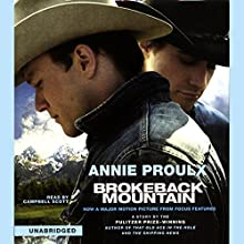 Brokeback Mountain | Livre audio Auteur(s) : Annie Proulx Narrateur(s) : Campbell Scott