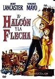 El Halcón Y La Flecha [Import espagnol]