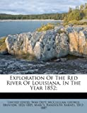 img - for Exploration Of The Red River Of Louisiana, In The Year 1852; book / textbook / text book