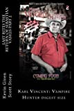 img - for Last Rites the Return of Sebastian Vasilis part 2: Karl Vincent: Vampire Hunter (Last Rites 6 issue limited) (Volume 2) book / textbook / text book