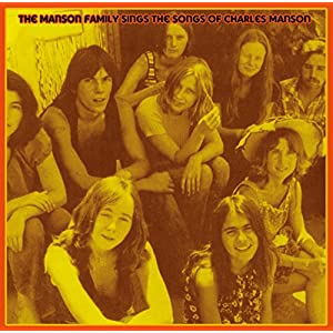 Manson Family Sings the Songs of Charles Manson [Analog]