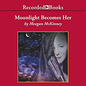 Moonlight Becomes Her Audiobook