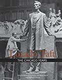 img - for Lorado Taft: The Chicago Years book / textbook / text book